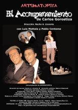 Teatro El acompañamiento Carlos Gorostiza NachoAlllorente 2005 Luis Mottola Pablo Centomo